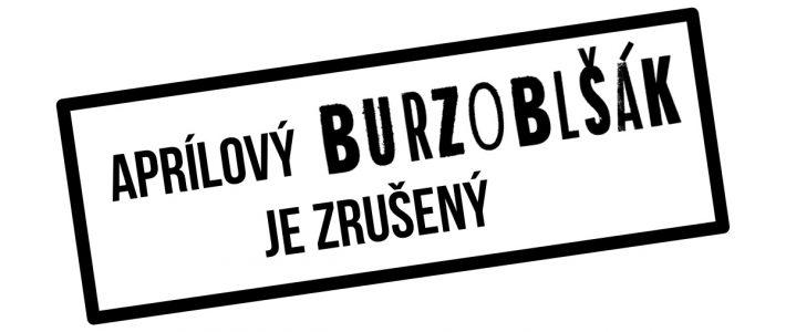 Aprílový Burzoblšák je ZRUŠENÝ!