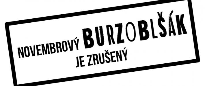 Novembrový Burzoblšák je ZRUŠENÝ!