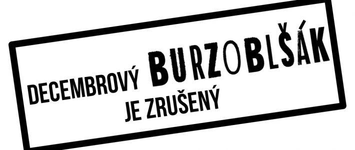 Decembrový Burzoblšák je ZRUŠENÝ!