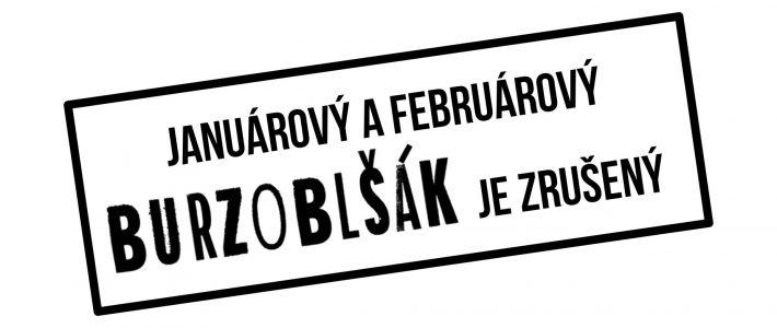 Januárový a Februárový Burzoblšák 2021 je ZRUŠENÝ!